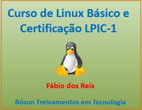 Curso Básico de Linux e Certificação LPIC-1