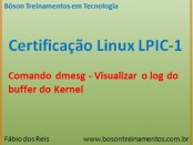 Comando dmesg - visualizar logs do kernel no Linux