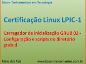 Scripts no GRUB - Linux LPIC 1