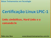Hard e Soft links no Linux - LPIC 1