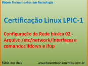 Rede no Linux - Interfaces, ifup e ifdown