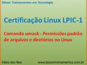 Comando umask e permissões no Linux - LPIC 1