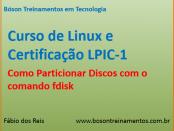 Curso de Linux Básico - Tutorial de particionamento de discos