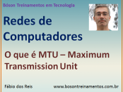 Curso de Redes - MTU - Maximum Transmission Unit