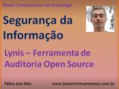 Lynis - Ferramenta de auditoria open source para Unix e Linux
