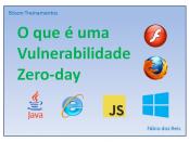 Vulnerabilidade Zero-day e exploit