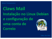 Claws Mail - Instalando no Linux Debian e configurando contas