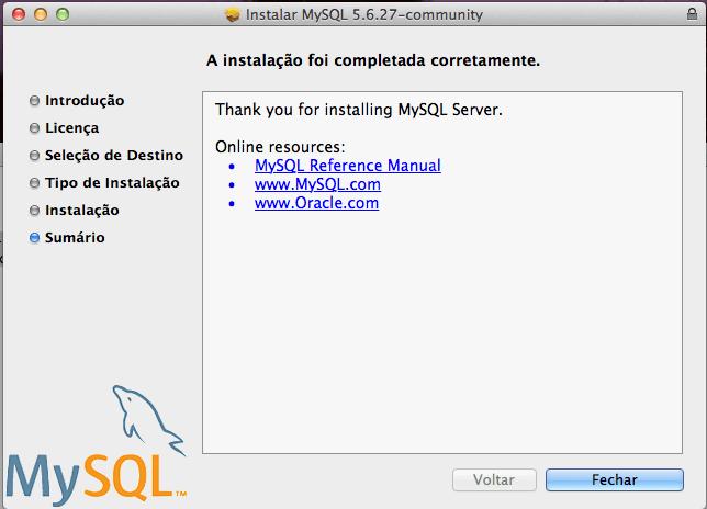 Instalar o MySQL para Mac OS X Yosemite e Mavericks - Instalação finalizada