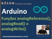 Arduino - Funções analogRead(), analogWrite() e analogreference()