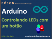 Arduíno - Controlar LEDs com um botão de pressão