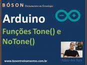 Funções Tone() e NoTone() no Arduino