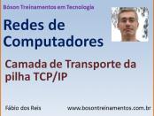 Camada de Transporte da Pilha TCP/IP