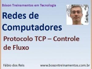 Curso de Redes - Controle de Fluxo no Protocolo TCP
