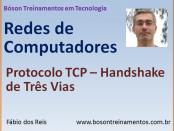 Protocolo TCP - O Handshake de Três Vias