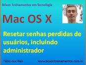 Resetar Senhas Esquecidas de Usuários no Mac OS X Yosemite