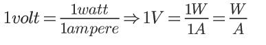 Fórmula - Volt = Watt / Ampère