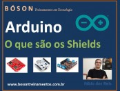 Shields no Arduino