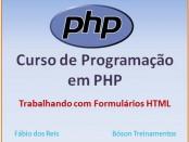 Curso de PHP - Trabalhando com formulários HTML