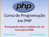 Curso de PHP - Processando dados do formulário PHP
