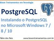 Instalar o SGBD POstgreSQL no Microsoft Windows 10