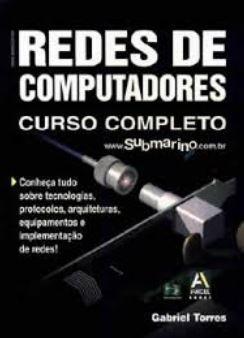 Redes de Computadores - Curso Completo - Gabriel Torres