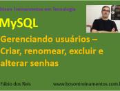 Curso de MySQL - Gerenciamento de Usuários