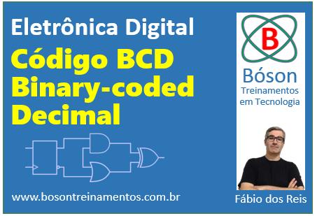 Curso de Eletrônica Digital - Código BCD