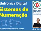 Eletrônica Digital - Sistemas de Numeração