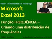 Excel 2013 - Função frequência - estatística