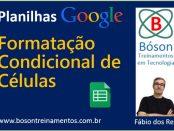 Formatação Condicional - Google Spreadsheets