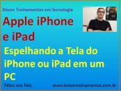 Espelhar a tela do iPhone ou do iPad em um PC com Microsoft Windows
