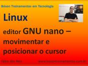 Editor de textos GNU nano no Linux - parte 02