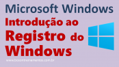 Registro do Microsoft Windows (Registry) com Regedit