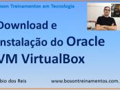 Instalação do Oracle VirtualBox VM