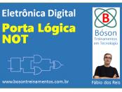 Porta Lógica NOT - Eletrônica Digital