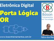 Porta Lógica OR - Eletrônica Digital