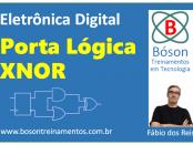Porta Lógica XNOR - Curso de Eletrônica Digital