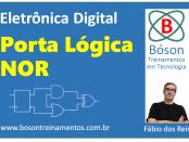 Porta Lógica NOR - Eletrônica Digital