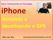 Ativando e desativando o GPS no iPhone