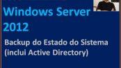 Backup do Estado do Sistema - Windows Server 2012 R2