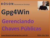Gerenciamento de Chaves Públicas no Gpg4Win (OpenPGP)