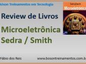 Análise do livro Microeletrônica - Sedra e Smith