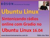 Sintonizando rádios online com gradio no Linux Ubuntu