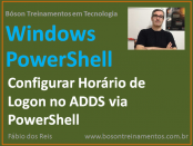 Horário de Logon no AD via Windows PowerShell