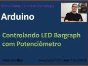 Arduino - LED bargraph com potenciômetro