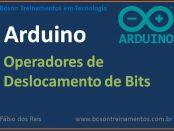 Operadores de Deslocamento de Bits no Arduino