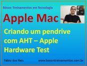 AHT - Apple Hardware Test - Criar pendrive de boot