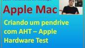 AHT - Apple Hardware Test - Criar pendrive de boot