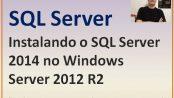Como instalar o SQL Server 2014 no Windows Server 2012 R2
