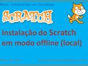 Instalação do Scratch 2 em modo offline